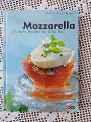 Mozzarella Köstliche Rezepte aus Bella