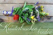 Kräuterbuschen binden Maria Himmelfahrt