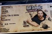 Ticket Ralf Schmitz CGM ARENA