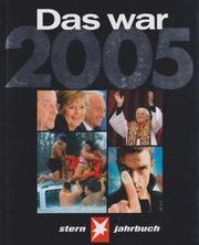 Stern-Jahrbuch Das war 2005