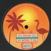 Shan - Work It EP - Running Back