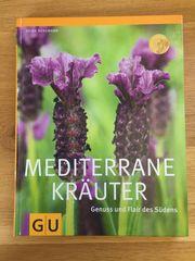 Mediterrane Kräuter - Genuss und Flair