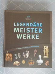 Kulturgeschichte Legendäre Meisterwerke aus Württemberg
