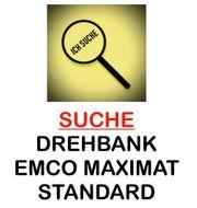 Suche Drehmaschine Emco Maximat Standard