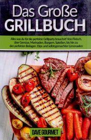 Das Große Grillbuch - Alles was