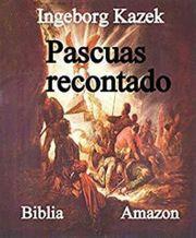 Pascuas recontado Spanish Edition ebook