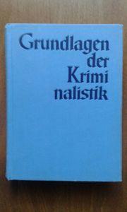 Kriminalistik Grundlagen Buch