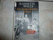 Ein ungezähmtes Leben von Jeannette