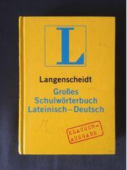 Großes Schulwörterbuch Lateinisch-Deutsch Klausur- Ausgabe