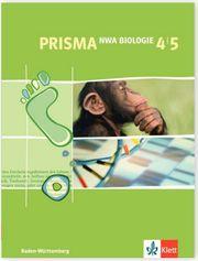PRISMA NWA Biologie 4 5 - Realschule
