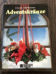Adventskränze Christa Melsheimer