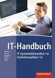 IT-Systemelektroniker -in Fachinformatiker -in von