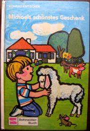 Schönes Kinderbuch Michaels schönstes Geschenk