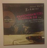 Anarchoshnitzel Schrieen Sie - Oliver Maria