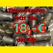 Zinnankauf bis 18 - Euro kg