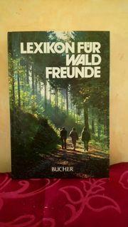 Lexikon für Wald- Freunde der