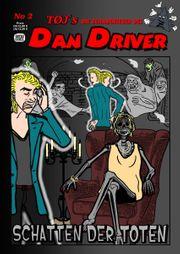 DAN DRIVER No2 SCHATTEN DER
