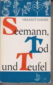 Seemann Tod und Teufel von Helmut