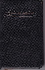 Andachts-Gebetsbuch Maria sei gegrüßt Laumann