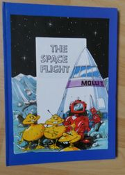 Bilderbuch THE SPACE FLIGHT - MOLLI