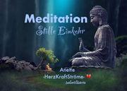 MEDITATION - STILLE EINKEHR