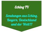 YouTube-Kanal echingtv sucht Unterstützung