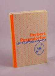Herbert Rosendorfer Vorstadtminiaturen - 1 40