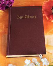 antiquarisches Buch Im Moor Erstausgabe
