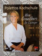 Polettos Kochschule Mein Grundkurs für