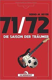 71 72 - Die Saison der Träumer