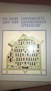 100 Jahre Universitätskrankenhaus Eppendorf