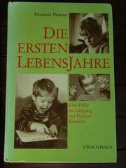 Buch Die ersten Lebensjahre Umgang