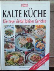 Kalte Küche Die neue Vielfalt