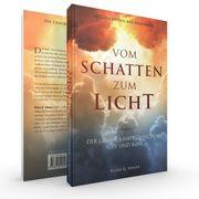 Vom Schatten zum Licht Buch
