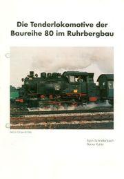 Die Tenderlokomotive der Baureihe 80