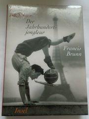 Roman Reinhold Batberger der Jahrhundert-jongleur