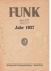 Funk Die Zeitschrift des Funkwesens