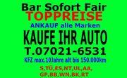 AUTOANKAUF ab BJ2009 T 07021-6531