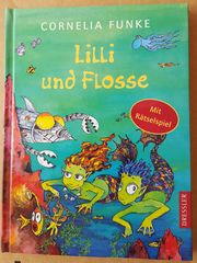 Cornelia Funke Lilli und Flosse