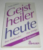 Buch Anita Höhne - Geistheiler heute
