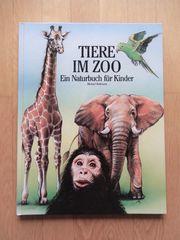 Tiere im Zoo - Ein Naturbuch