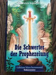 Die Schwerter der Prophezeiung T