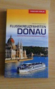 Reiseführer Flusskreuzfahrten Donau - Hinnerk Dreppenstedt -