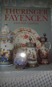 Thüringer Fayencen Prachtbildband Ausgabe 1993