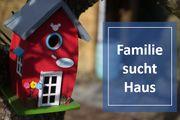 Familie sucht Einfamilienhaus mit Garten