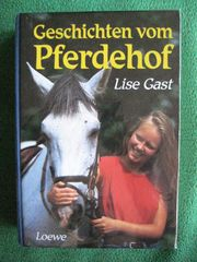 Geschichten vom Pferdehof von Lise