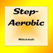 Step Aerobic Mittelstufe Erste Stunde
