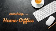 Suche Home-Office