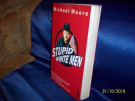 Bild 4 - Michael Moore STUPID WHITE MEN - Blankenfelde