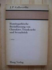 Homöopathische Beeinflussung von Charakter Trunksucht